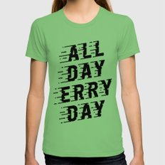 All Day Erry Day Womens Fitted Tee Grass SMALL