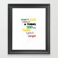 Don't Worry About A Thin… Framed Art Print