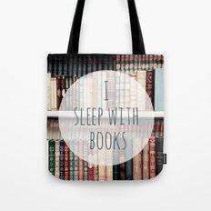I Sleep With books Tote Bag