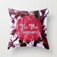 'Tis The Season Throw Pillow