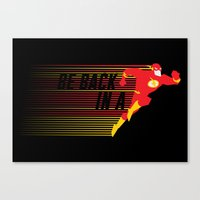 Be Back in a Flash Canvas Print