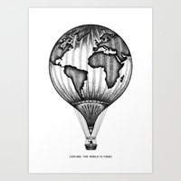 EXPLORE. THE WORLD IS YOURS. Art Print