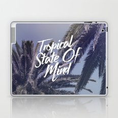 Tropical State Of Mind Laptop & iPad Skin