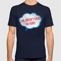 She Doesn't Even Go Here quote from the movie Mean Girls Mens Fitted Tee Navy SMALL
