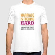 Marriage is Fucking Hard - Color Mens Fitted Tee White SMALL