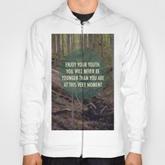 Enjoy Your Youth Hoody