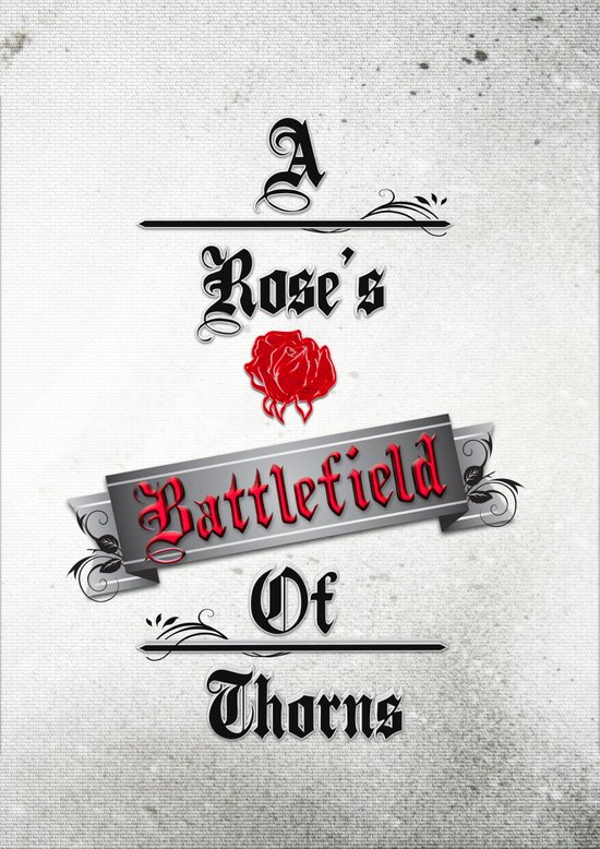 A Rose's Battlefield Art Print