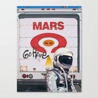Mars Go Home Canvas Print