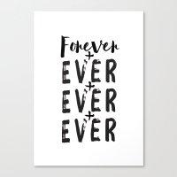 Forever + Ever + Ever Canvas Print