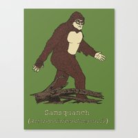 The Samsquanch (Anthropoidipes Sunnyvalis) Canvas Print