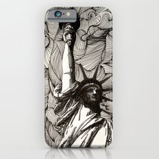 Lady Liberty Got nothing on me. Slim Case iPhone 6s