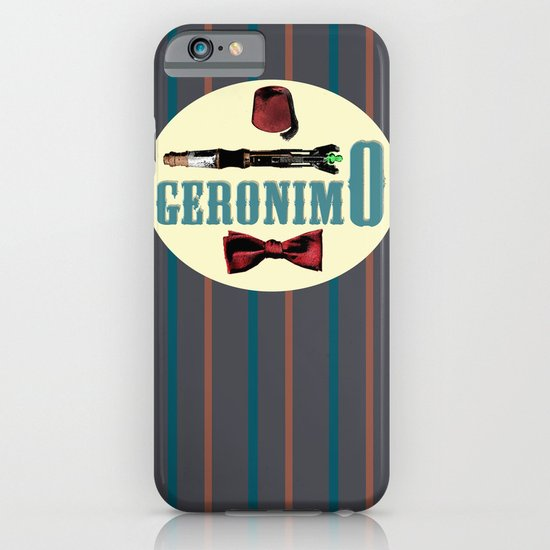 """Doctor Who: 11th Doctor - """"Geronimo"""" iPhone & iPod Case"""