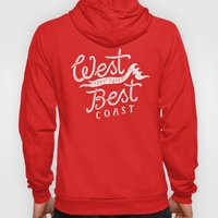 West Coast is the Best Coast Hoody