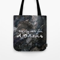 Everything Starts From A… Tote Bag