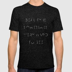 Beauty is Sometimes Very Hard to See Mens Fitted Tee Tri-Black SMALL