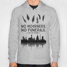 Six of Crows - No Mourners. No Funerals Hoody