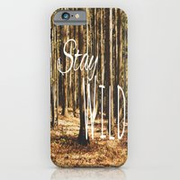 Stay Wild iPhone 6 Slim Case