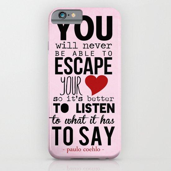 your heart - paulo coelho iPhone & iPod Case