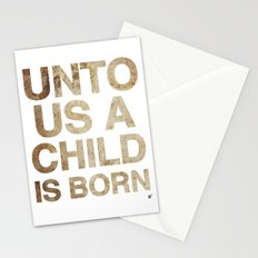 UNTO US A CHILD IS BORN (Isaiah 9:6) Stationery Cards