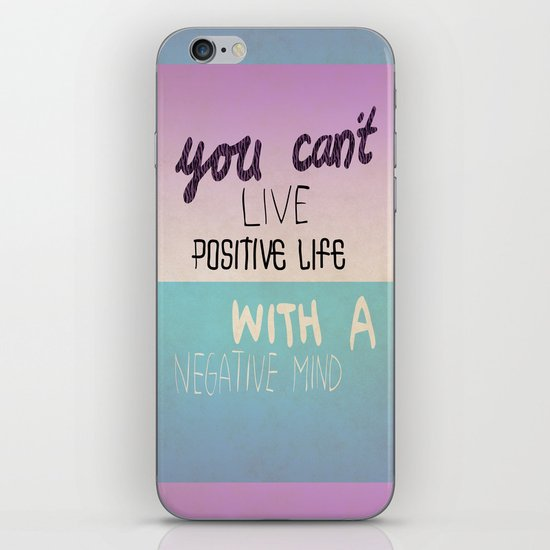 Positive life  iPhone & iPod Skin