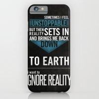 Ignore Reality iPhone 6 Slim Case