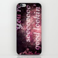 You're Soooo Good Lookin… iPhone & iPod Skin