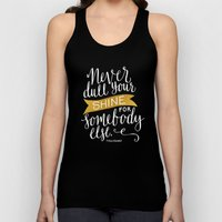 Never Dull Your Shine Unisex Tank Top