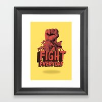 FIGHT EVERYDAY Framed Art Print