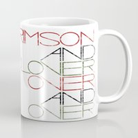 Crimson And Clover Over … Mug