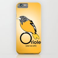 O Is For Oriole iPhone 6 Slim Case