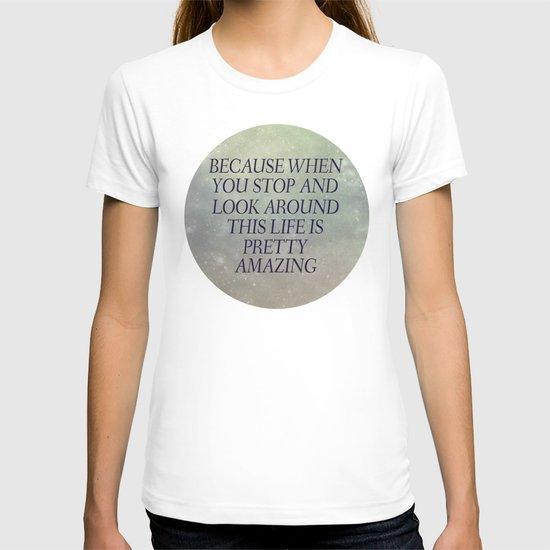 Pretty Amazing  T-shirt