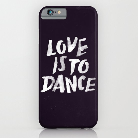 Love is to Dance iPhone & iPod Case