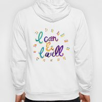 I Can And I Will Hoody