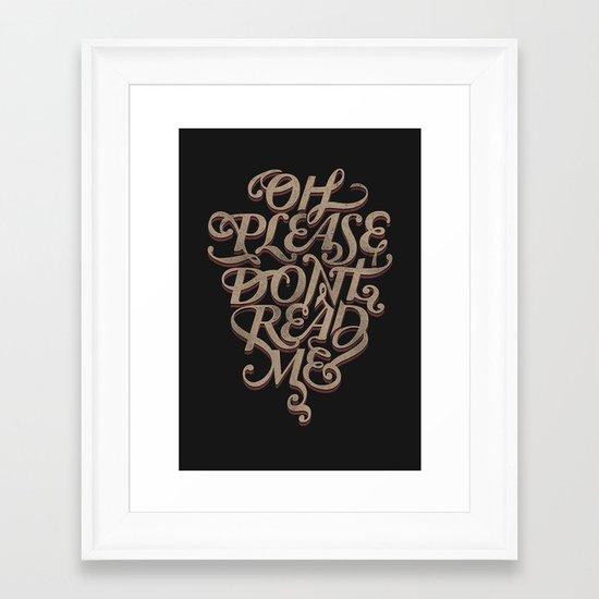Please Don't Framed Art Print