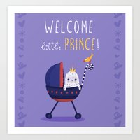 Welcome little prince! Art Print