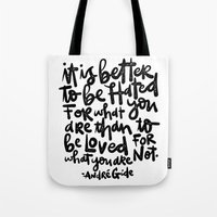 IT IS BETTER TO BE... Tote Bag