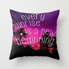 Sunrises are New Beginnings Throw Pillow