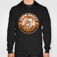 Chew-Baccy (Wookie Chewi… Hoody