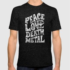Peace Love Death Metal Mens Fitted Tee Tri-Black SMALL