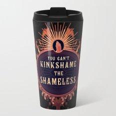 the Shameless One Travel Mug