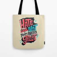Hate Does Not Make Ameri… Tote Bag