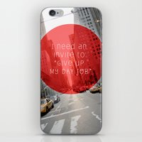 give up my day job iPhone & iPod Skin