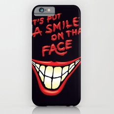 Let's Put A Smile On That Face Slim Case iPhone 6s