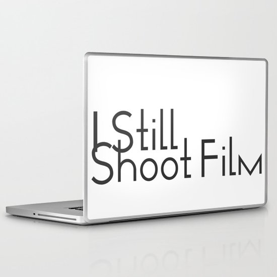 I Still Shoot Film! Laptop & iPad Skin