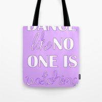 Dance Like No One is Watching - Purple Tote Bag