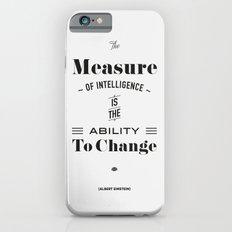 Einstein Quote, words of wisdom Slim Case iPhone 6s