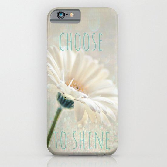 choose to shine iPhone & iPod Case