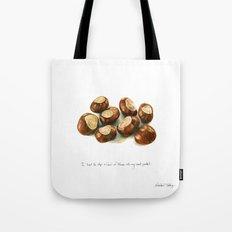 Chestnuts - into my coat pocket Tote Bag