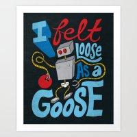Loose as a Goose Art Print