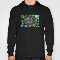 Let It Sparkle Hoody